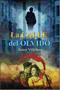 LA CALLE DEL OLVIDO, Juan Viclhes