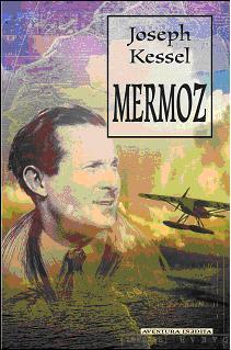 MERMOZ, Joseph Kessel