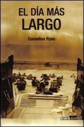 EL DÍA MÁS LARGO, Cornelius Ryan