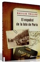 EL ESPAÑOL DE LA FOTO DE PARÍS, Basilio Trilles