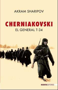 CHERNIAKOVSKI: EL GENERAL T-34, Akram Sharipov