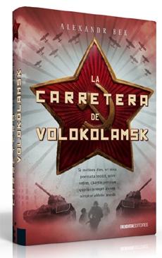 LA CARRETERA DE VOLOKOLAMSK, Alexander Bek