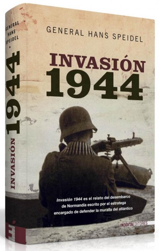 INVASIÓN 1944, General Hans Speidel