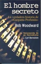 EL HOMBRE SECRETO, Bob Woodward