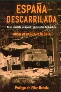 ESPAÑA DESCARRIADA, Gustavo Daniel Perednik